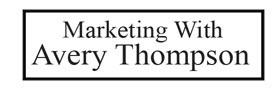 Marketing With Avery Thompson