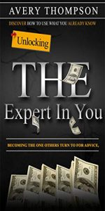 Unlocking The Expert In You